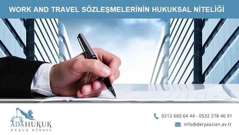 work-and-travel-sozlesmelerinin-hukuksal-niteligi-ve-covid-19-salgininin-araci-sirketin-sozlesmedeki-sorumluluklarina-etkisi